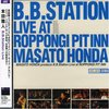本田雅人 B.B.Station BIG BAND NIGHT 6/25 BN東京