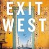 Exit West / モーシン・ハミッド: イスラム文化圏の難民事情・ミーツ・村上春樹なのか