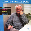 Toots Thielemans: Only Trust Your Heart (1988) Fred Herschとの共演アルバム