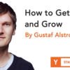 どうやってユーザーを獲得し成長するか (Startup School 2018 #08, Gustaf Alstromer)