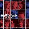 Dead End「Zero」
