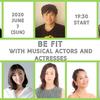 俳優たちと心身の健康を目指すオンライン・イベント「BE FIT with Musical Actors and Actresses ~ミュージカル俳優とエクササイズ!」開催レポート