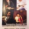 ROMANTICA QUATRO TOUR 2017 ~春~(2017.4.13 金沢 もっきりや)