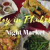 A Stay in Phuket #3 Night Market