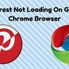 Pinterest Not Working On Google Chrome