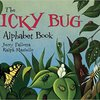 The Icky Bug; Alphabet Book  by Jerry Pallotta & Ralph Masiello