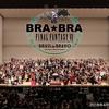 【感想】BRA★BRA FINAL FANTASY VII 大阪公演