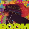 #0203) BOOM / T. M. STEVENS OUT OF CONTROL 【1995年リリース】