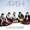 【ニュースな1曲(2020/8/28)】Love so sweet/嵐