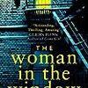 ジョー・ライト監督で映画版が公開決定の心理サスペンス小説、作者のスキャンダルの方が怖い『The Woman in the Window (日本語版:ウーマン・イン・ザ・ウィンドウ)』(by  A. J Finn)