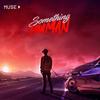 Something Human / MUSE (和訳・解説)