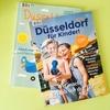 子どもと行く!遊ぶ!がたくさん紹介「Düsseldorf für Kinder!」