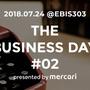 社長やCFOも登壇!「THE BUSINESS DAY#2」を開催します #メルカリな日々 2018/06/22