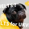 もっと早く気付けばよかった…IELTS for UKVIとIELTSの違いにやっと気付いた話