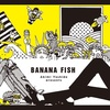 BANANA FISHを読み終わったよ