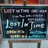 LOST IN TIME ONE-MAN Live Tour 2014〜1! 2!! 3!!! EAST & WEST〜@梅田シャングリラ(1/25)