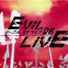 【EVIL OR LIVE 】イーブル オア ライブ    OP映像