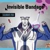 乾貞治「Invisible Bandage」の話