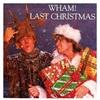 Last Christmas     ワム!(Wham!)Christmas Special! クリスマスに関連した曲を紹介!第4弾