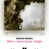 2018/11/09〜stereo future〜