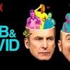 Netflixコメディ番組「ボブとデヴィッドと(W/ Bob & David)」感想