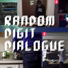 Random Digit Dialogue