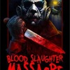 BLOOD SLAUGHTER MASSACRE