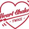 TWICE Heart Shaker 歌詞和訳
