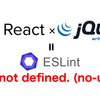 ReactでjQuery使うと「ESLint:'$' is not defined. (no-undef)」とエラー出たので直し方を調べてみた