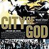 シティ・オブ・ゴッド(2002)