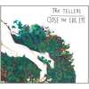 "【356枚目】""Close The Evil Eye""(The Tellers)"
