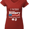 Trending I wish Hillary had married OJ shirt