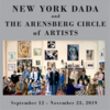 『ニューヨーク・ダダとアレンズバーグ・サークルの画家たち』at フランシス・ナウマン