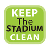 KEEP THE STADIUM CLEAN