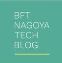 BFT名古屋 TECH BLOG