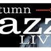 10月16日(日)Autumn JAZZ LIVE開催!!