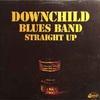 Shotgun Blues もしくはブルースブラザーズ特集#23 (1974. Downchild Blues Band)
