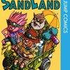 サンドランド-SAND LAND(鳥山明)全1巻最終回は忘れた・感想や思い出~ネタバレ注意・禁煙2年314日禁酒8日目・今日のはてブ。