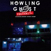 Howling Ghost festival 後日談。