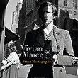 Vivian Maier ヴィヴィアン・マイヤーについて