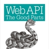 『Web API〜the good parts〜』を読んだ