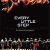 『ブロードウェイ♪ブロードウェイ コーラスラインにかける夢(2008)』Every Little Step