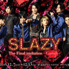Club SLAZY The Final invitation~Garnet~をみた/男たちよ、我に帰れ〜Lazys, Come Back to Me〜