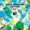 T-Square 「City Coaster」
