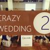 『クレイジーウェディング 』CRAZY WEDDING体験記 その2