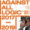 【29】Against All Logic「2017 - 2019」