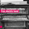 silva rasmussen solberg - free electric band