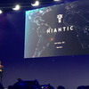 MWC2019 ARゲームの先駆者Niantic Inc.