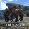 【FF14】 モンスター図鑑 No.128「パミスゴーレム(Pumice Golem)」