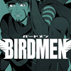 BIRDMEN 第12巻 読破
